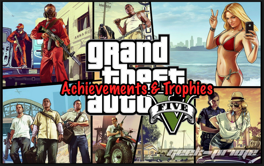 Grand Theft Auto 5 (V) Achievements & Trophies