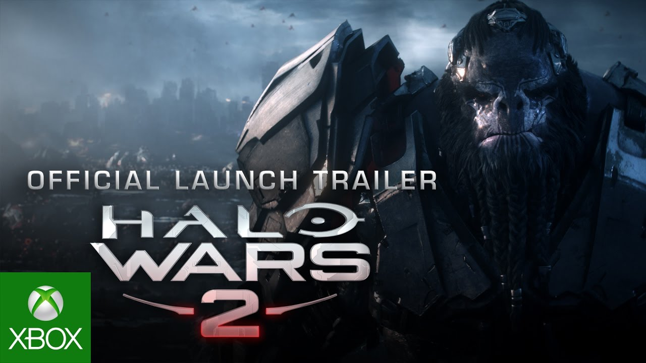 Halo Wars 2 Official Launch Trailer [VIDEO]