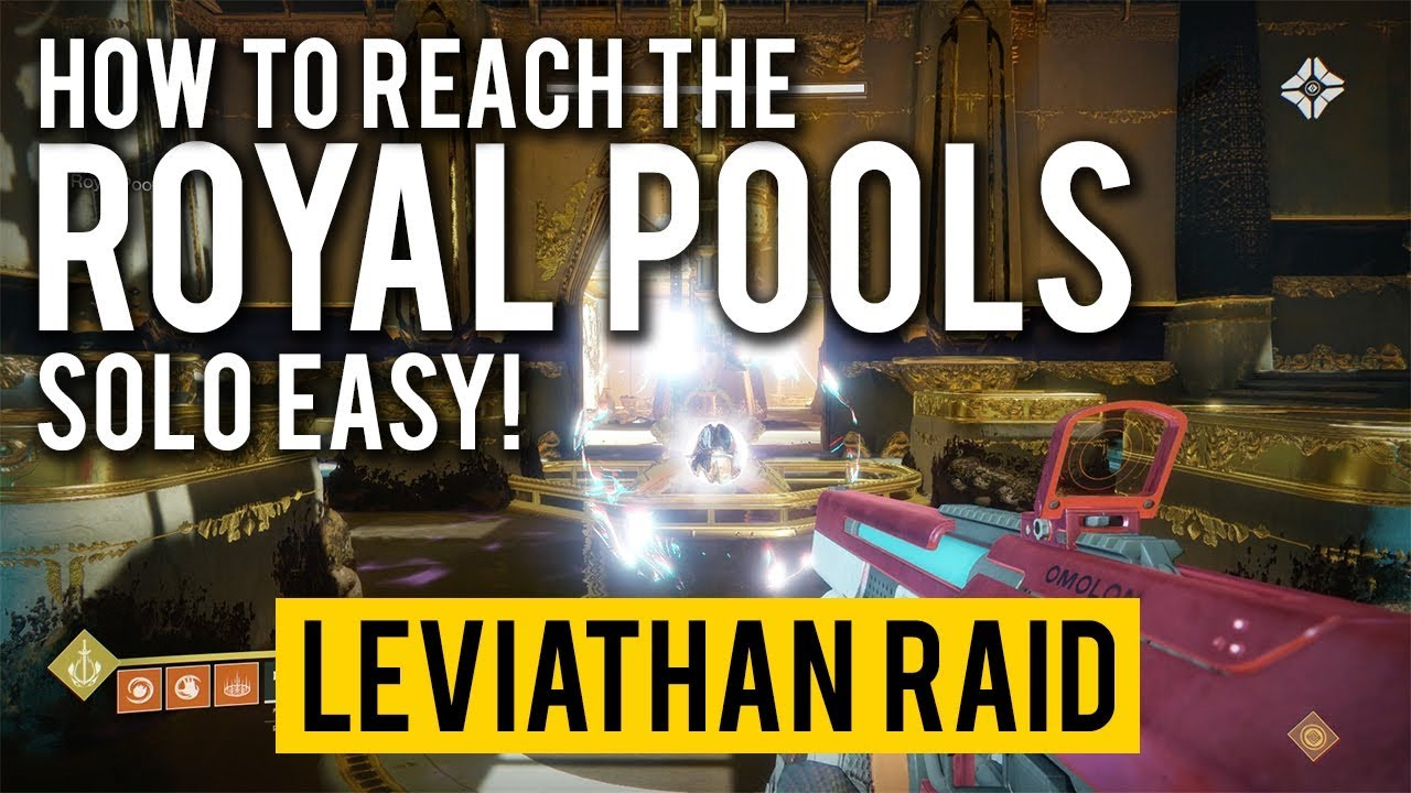 Destiny 2 LEVIATHAN RAID: Royal Pools Solo!
