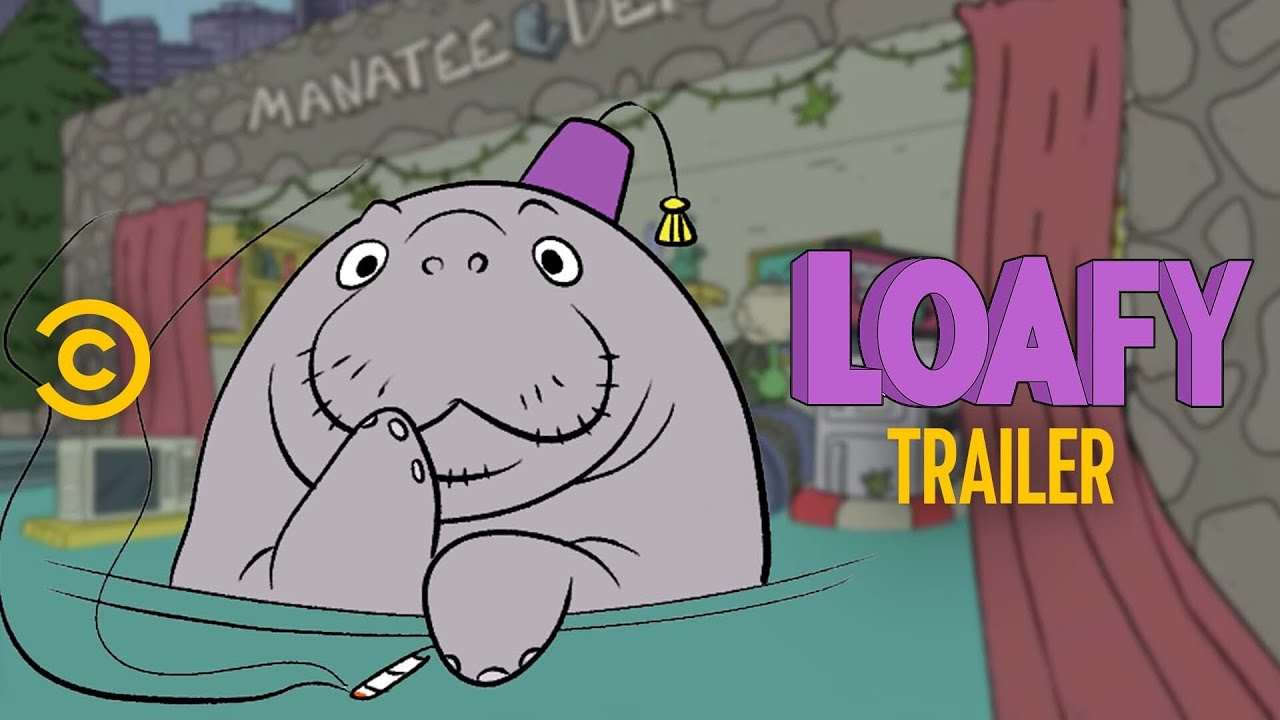 """See Comedy Central's Trailer for """"Loafy"""""""